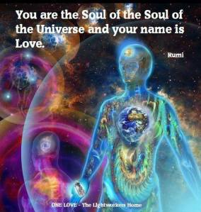U are the Soul of the Soul of the Universe & your name is Love