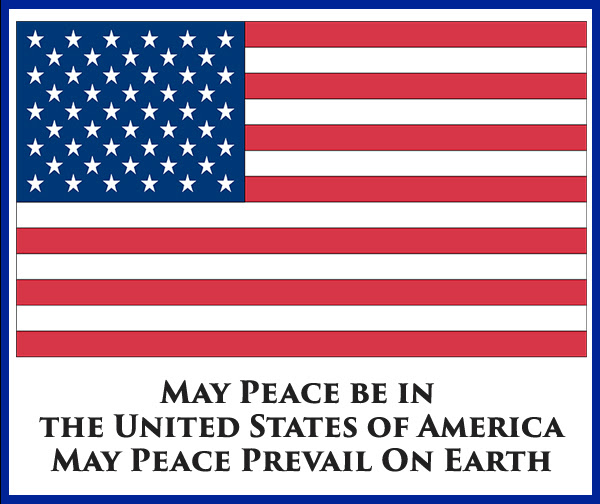 May Peace Be in the United States of America